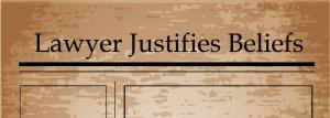 lawyer justifies beliefs