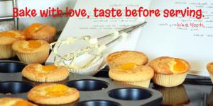 Bake with love; taste before serving.